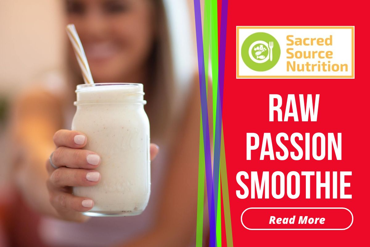 Raw Passion flower smoothie