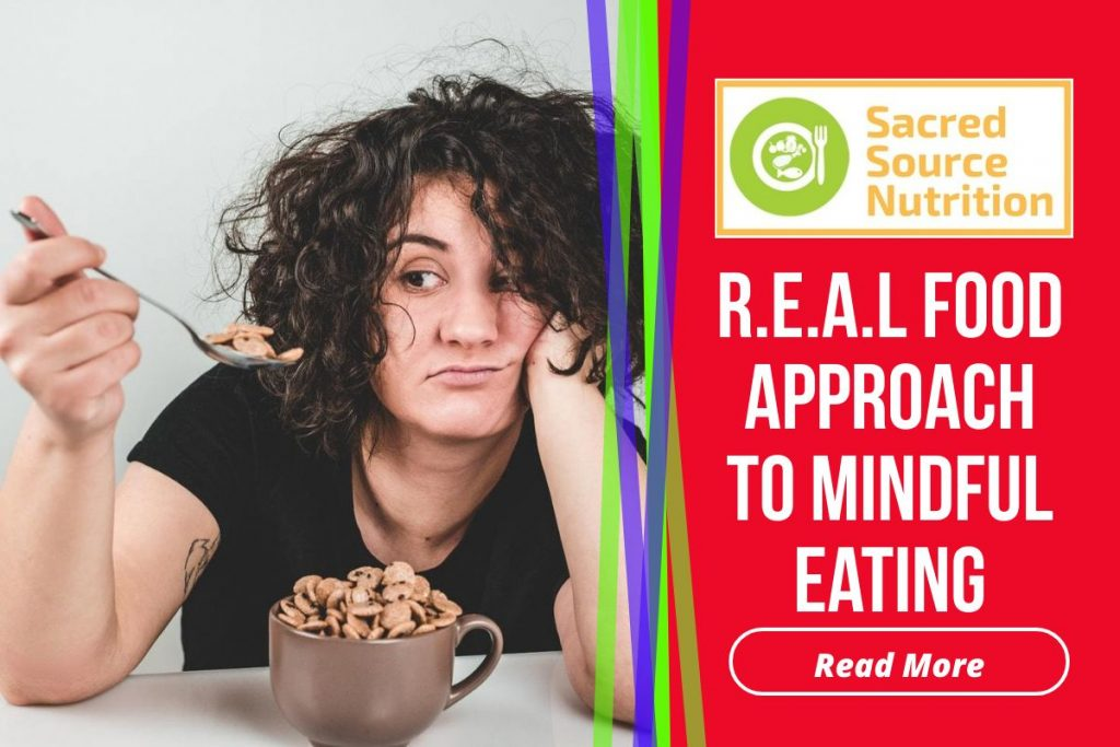 R.E.A.L Approact Towards Mindful Eating Habits