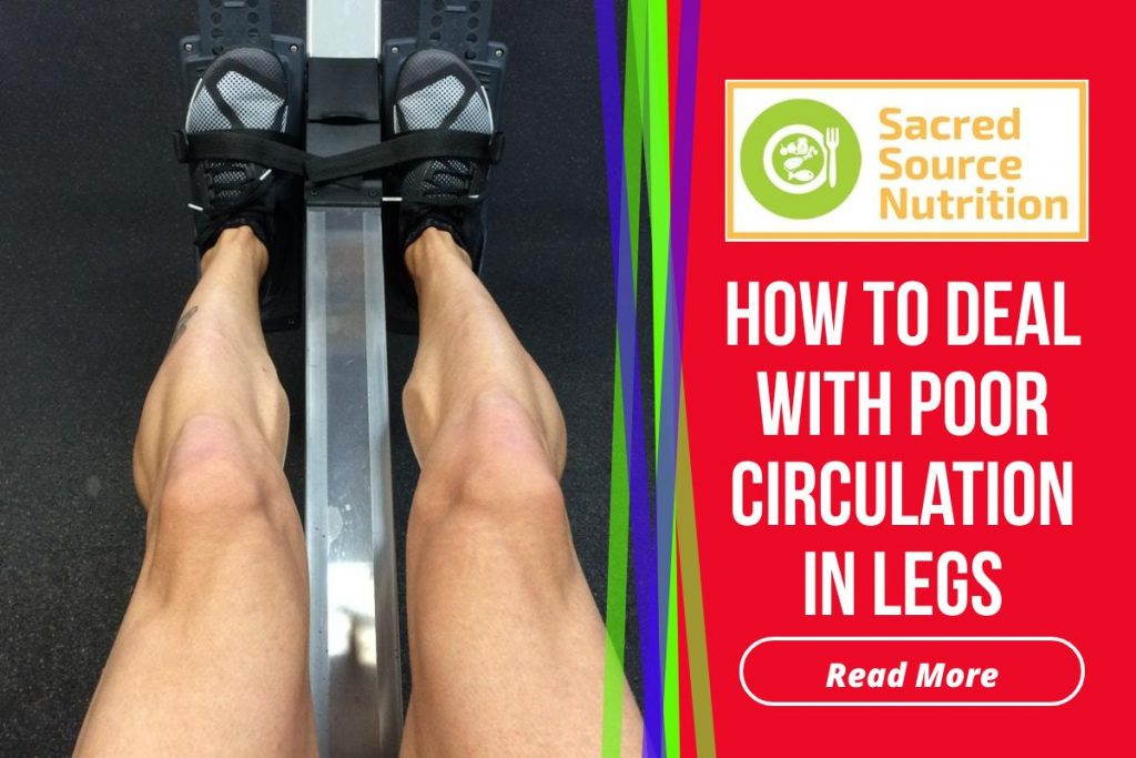 how to improve poor circulation in legs